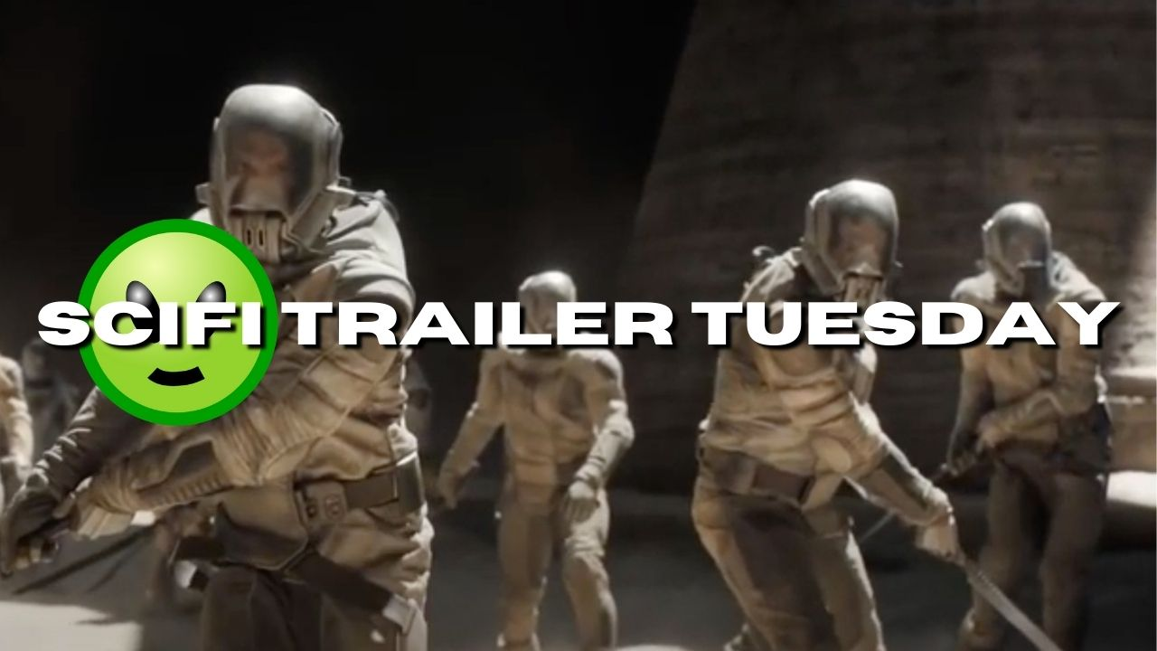 Scifi Trailer Tuesday